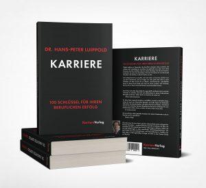 """""""KARRIERE"""" von Dr. Hans-Peter Luippold"""